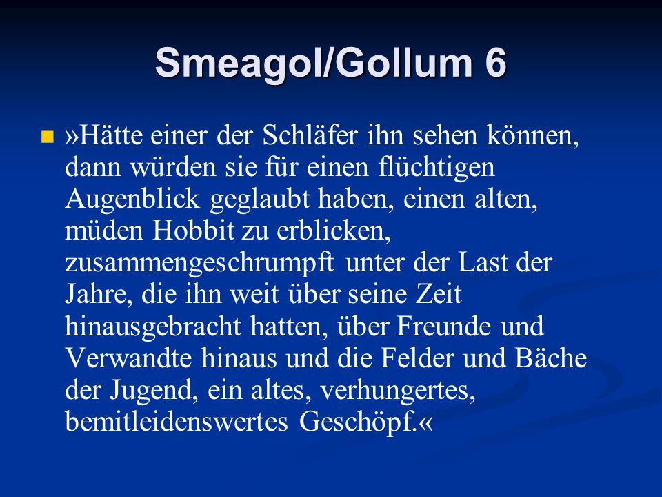 Smeagol/Gollum 6
