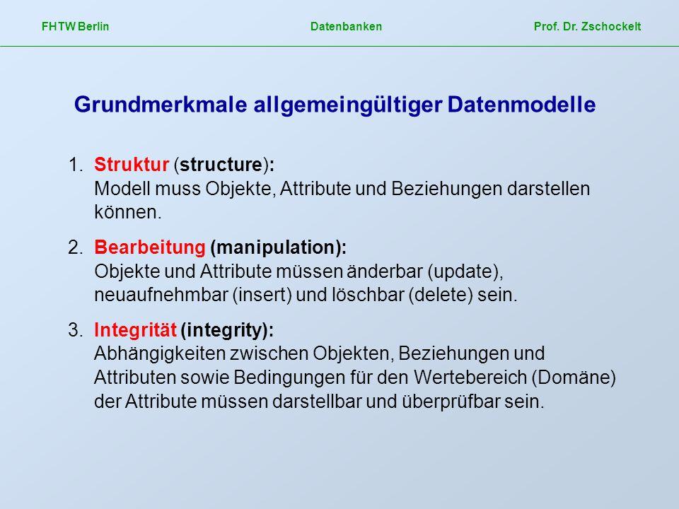 Grundmerkmale allgemeingültiger Datenmodelle