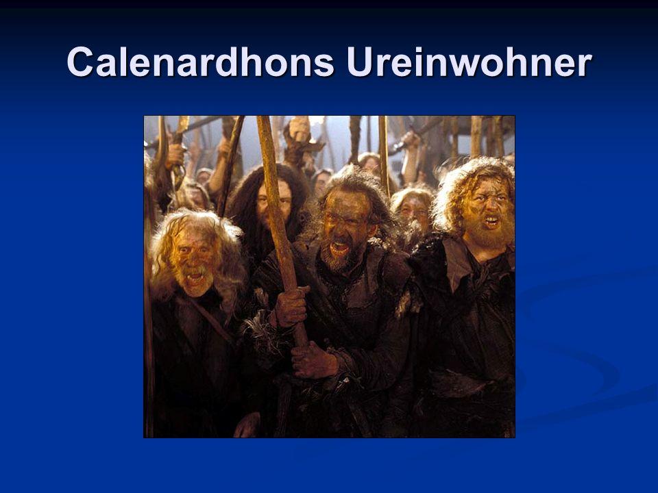 Calenardhons Ureinwohner