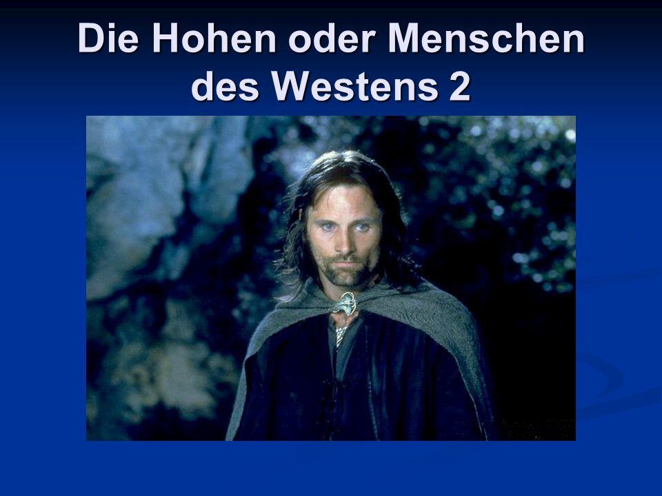Die Hohen oder Menschen des Westens 2