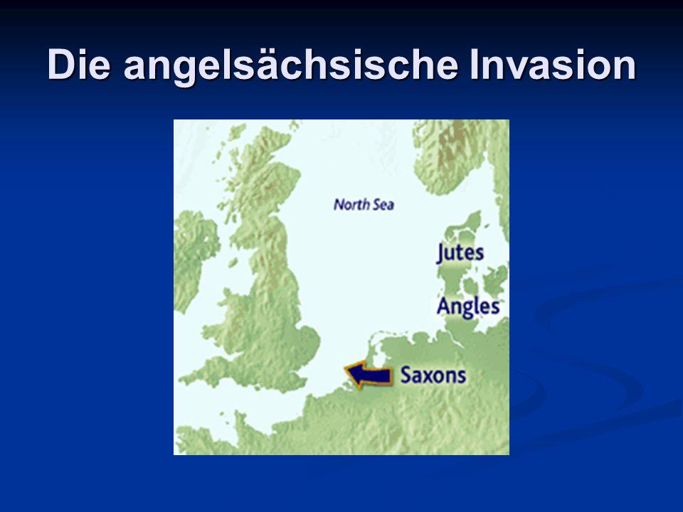 Die angelsächsische Invasion
