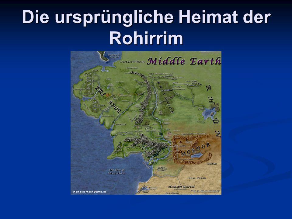Die ursprüngliche Heimat der Rohirrim