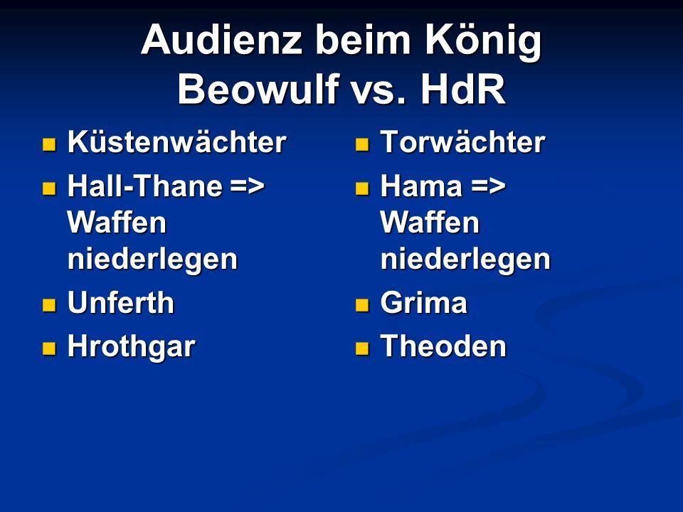 Audienz beim König Beowulf vs. HdR