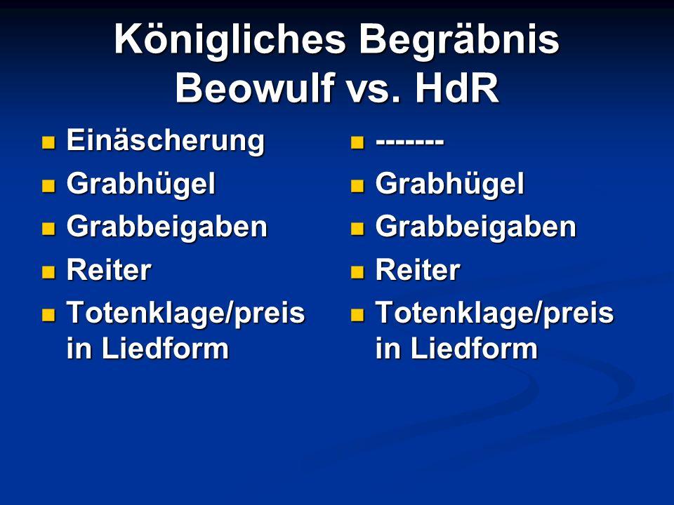 Königliches Begräbnis Beowulf vs. HdR