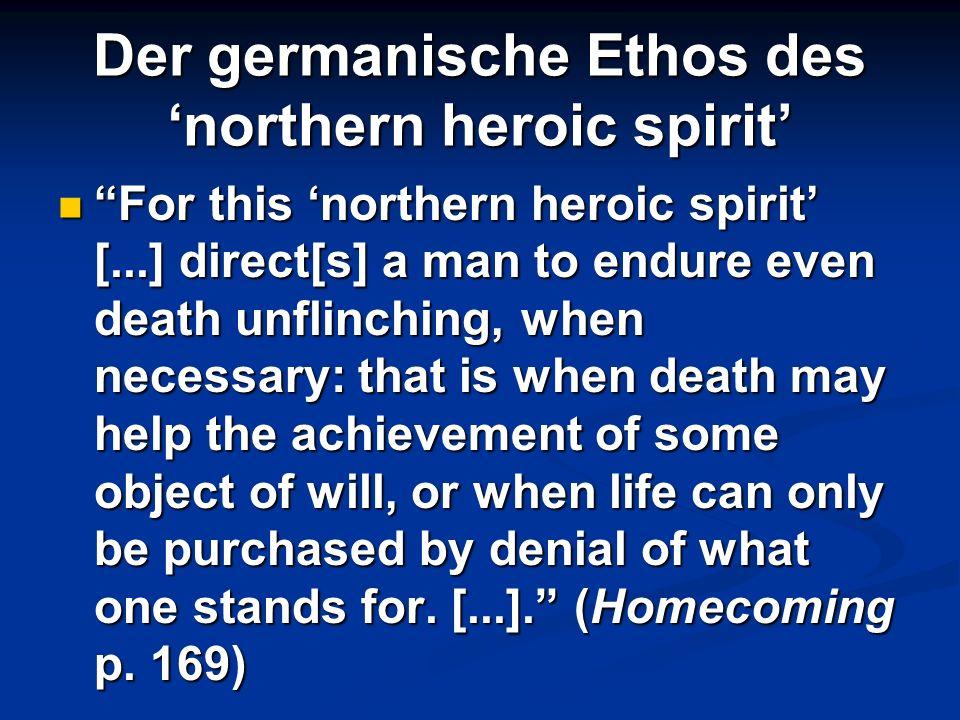 Der germanische Ethos des 'northern heroic spirit'