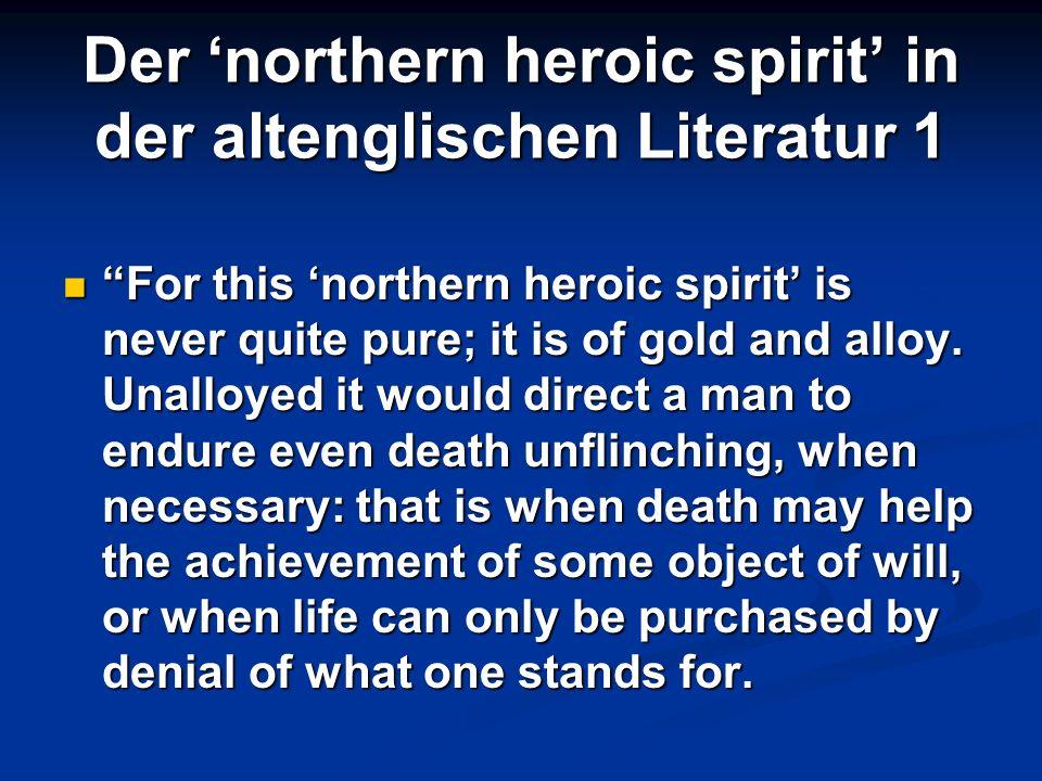 Der 'northern heroic spirit' in der altenglischen Literatur 1