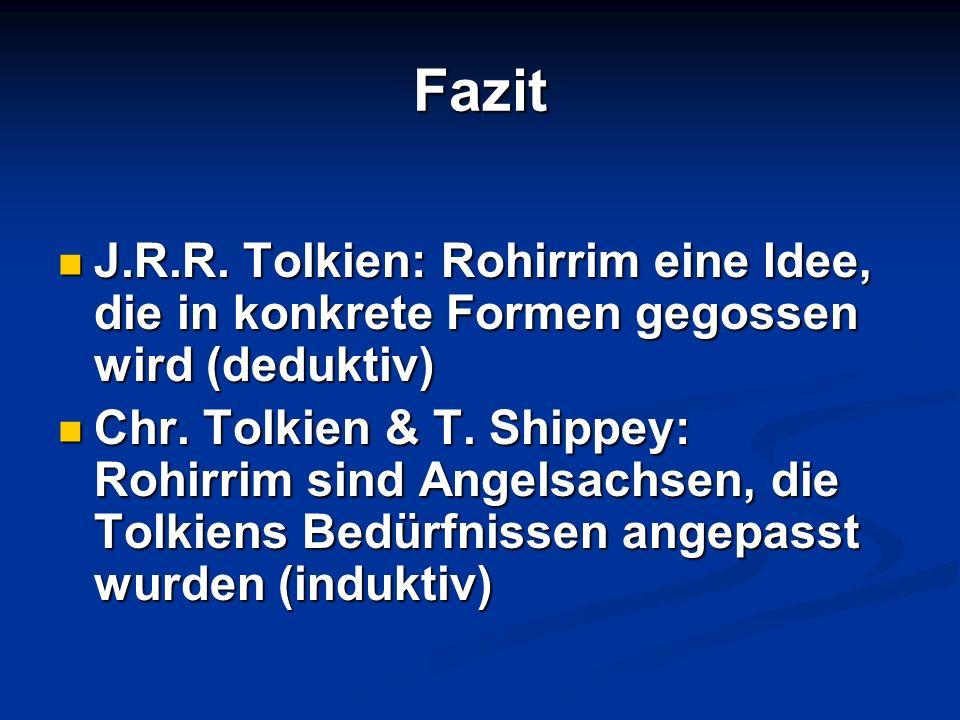 Fazit J.R.R. Tolkien: Rohirrim eine Idee, die in konkrete Formen gegossen wird (deduktiv)