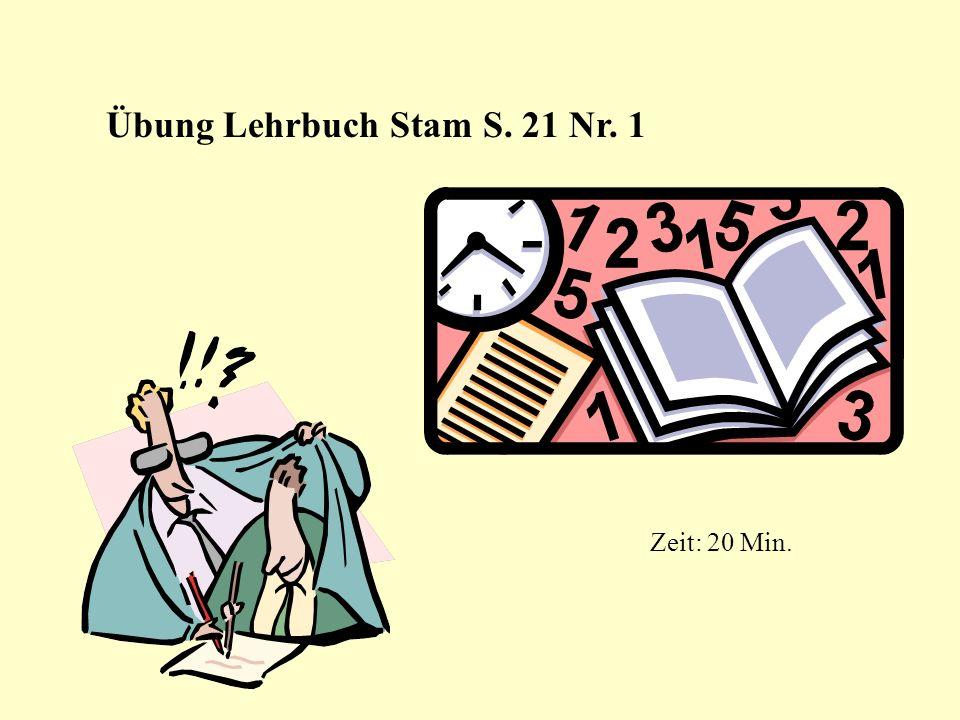 Übung Lehrbuch Stam S. 21 Nr. 1