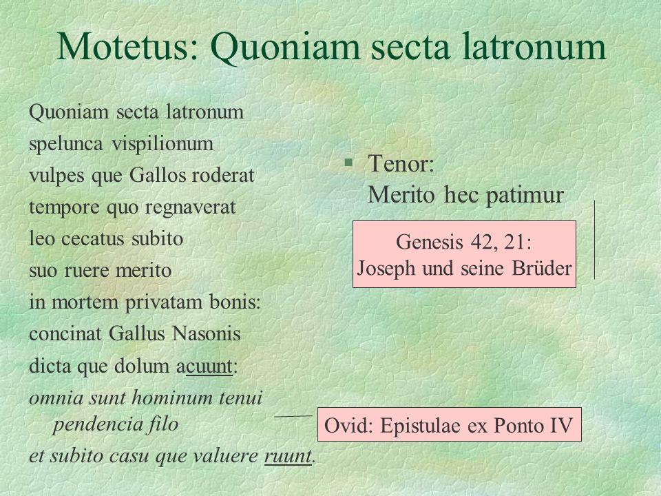 Motetus: Quoniam secta latronum