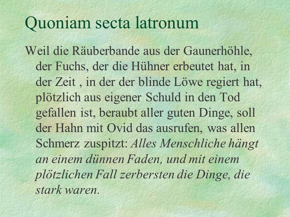 Quoniam secta latronum