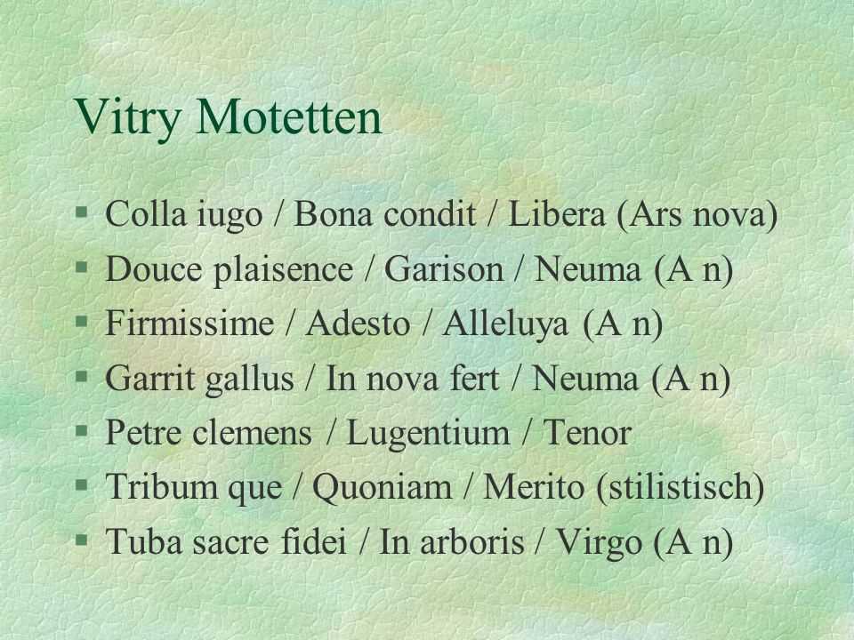 Vitry Motetten Colla iugo / Bona condit / Libera (Ars nova)