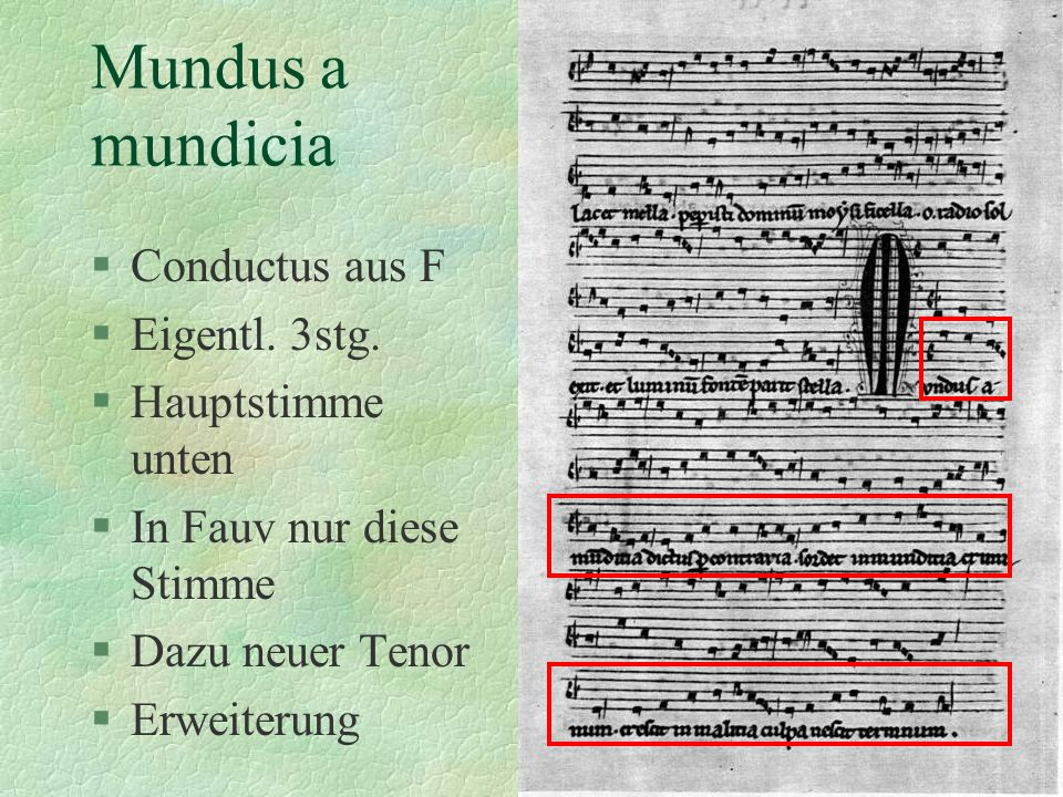 Mundus a mundicia Conductus aus F Eigentl. 3stg. Hauptstimme unten