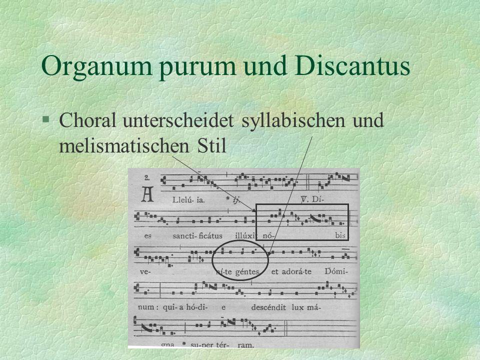 Organum purum und Discantus