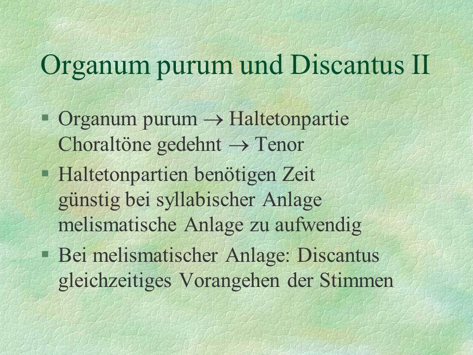 Organum purum und Discantus II