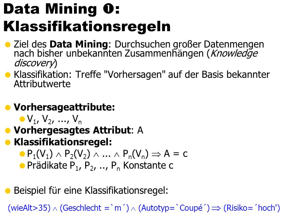Data Mining : Klassifikationsregeln