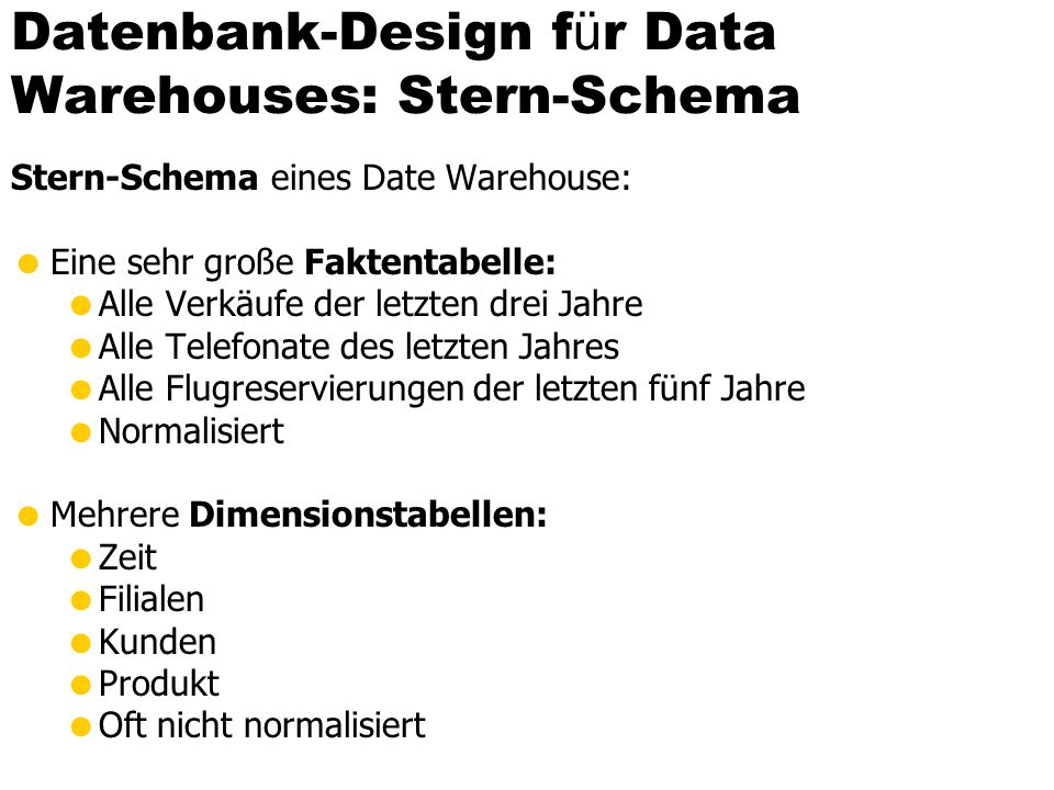 Datenbank-Design für Data Warehouses: Stern-Schema