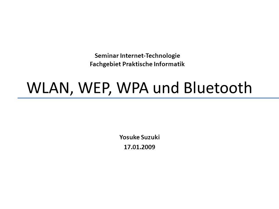 WLAN, WEP, WPA und Bluetooth