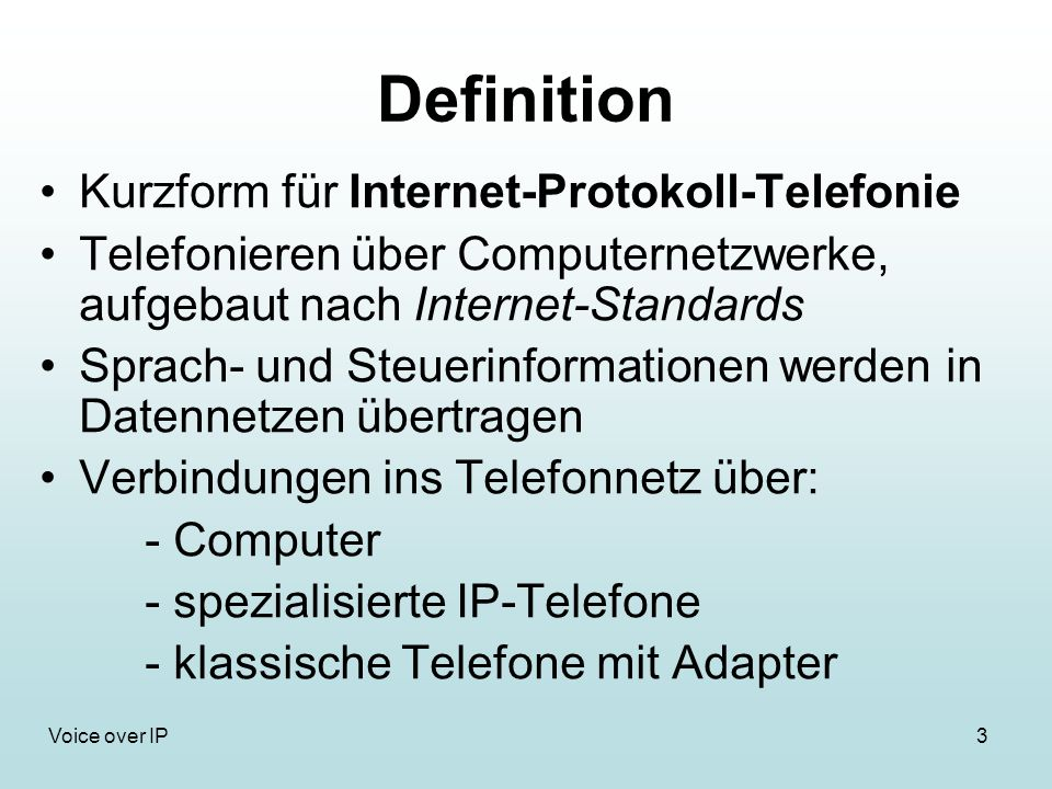 Definition Kurzform für Internet-Protokoll-Telefonie