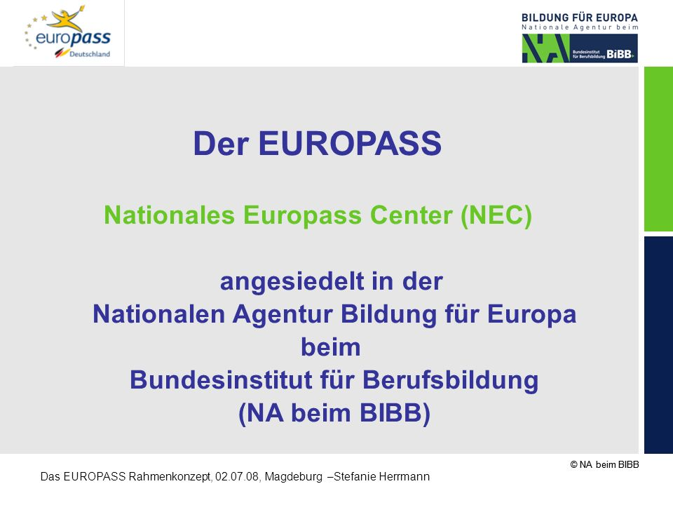 Der EUROPASS Nationales Europass Center (NEC) angesiedelt in der