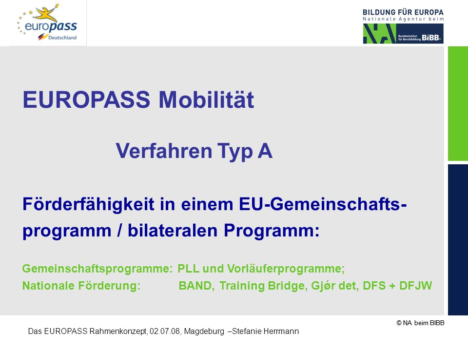 EUROPASS Mobilität Verfahren Typ A