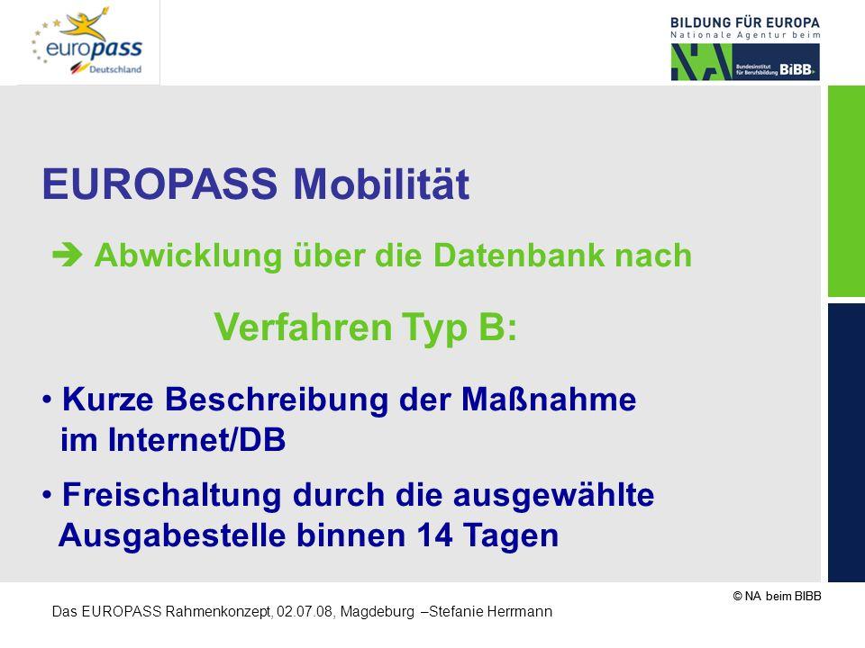 EUROPASS Mobilität  Abwicklung über die Datenbank nach