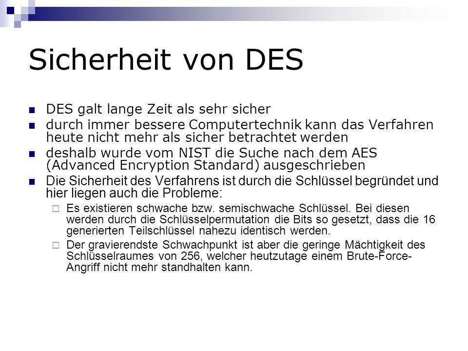 Sicherheit von DES DES galt lange Zeit als sehr sicher