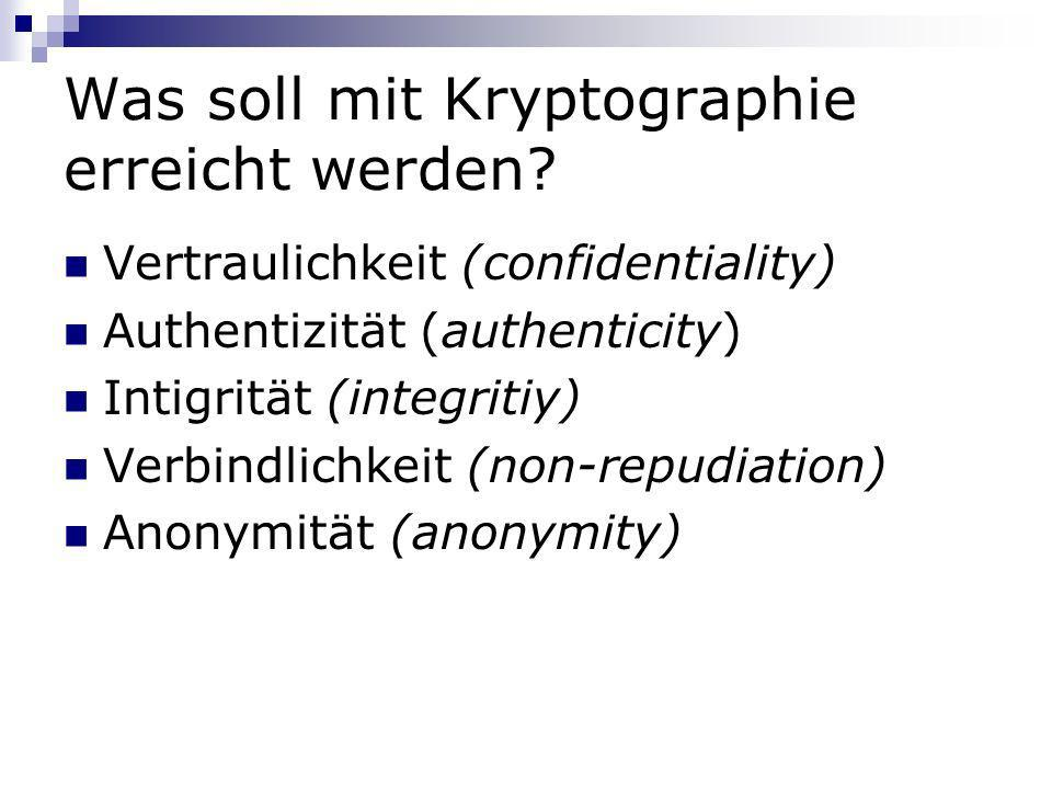 Was soll mit Kryptographie erreicht werden
