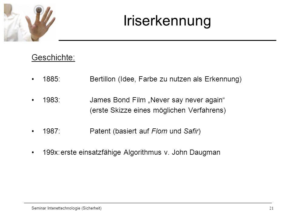 Iriserkennung Geschichte: