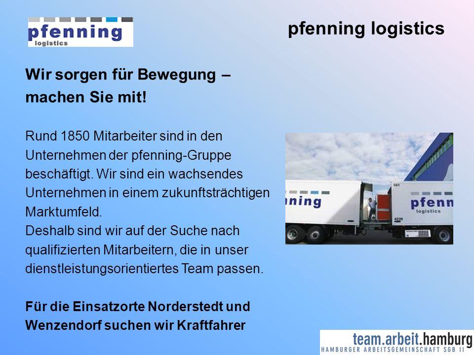 pfenning logistics Wir sorgen für Bewegung – machen Sie mit!