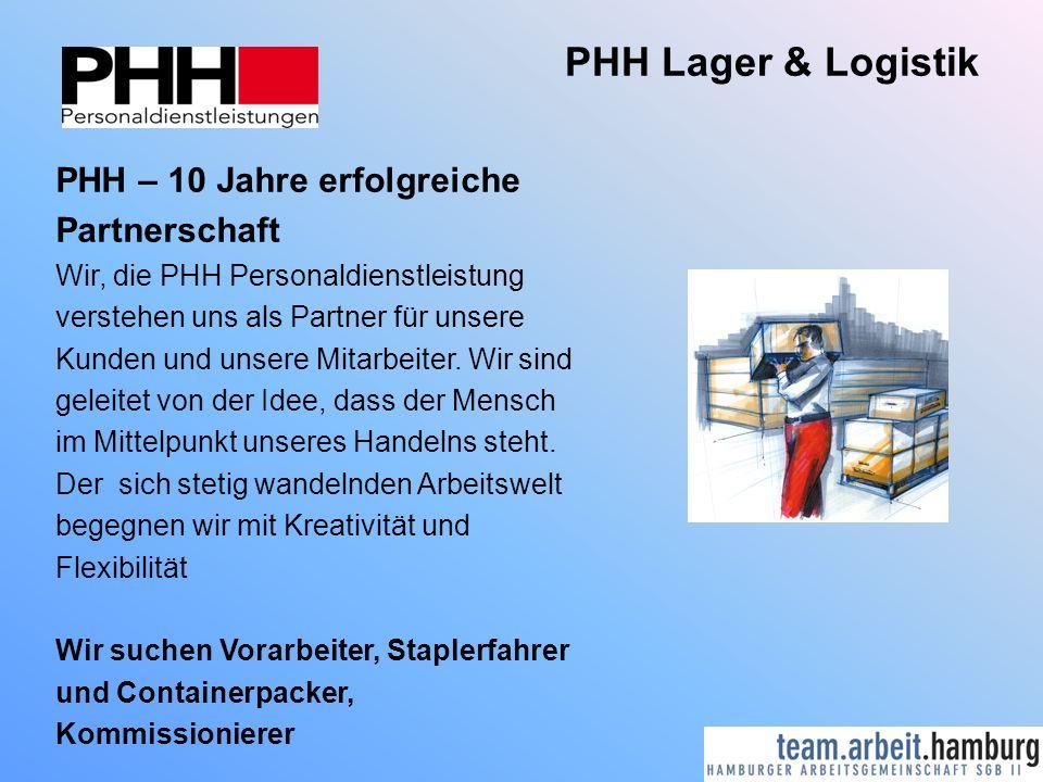 PHH Lager & Logistik PHH – 10 Jahre erfolgreiche Partnerschaft