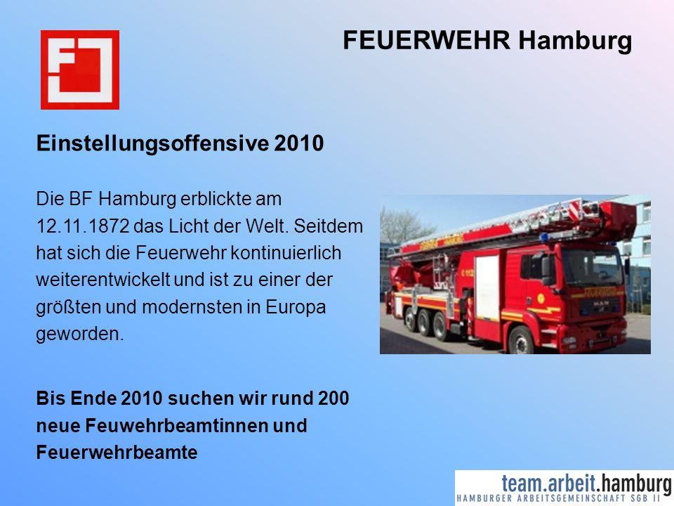 FEUERWEHR Hamburg Einstellungsoffensive 2010