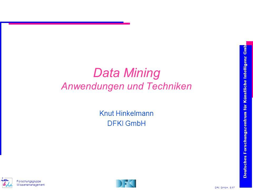 Data Mining Anwendungen und Techniken