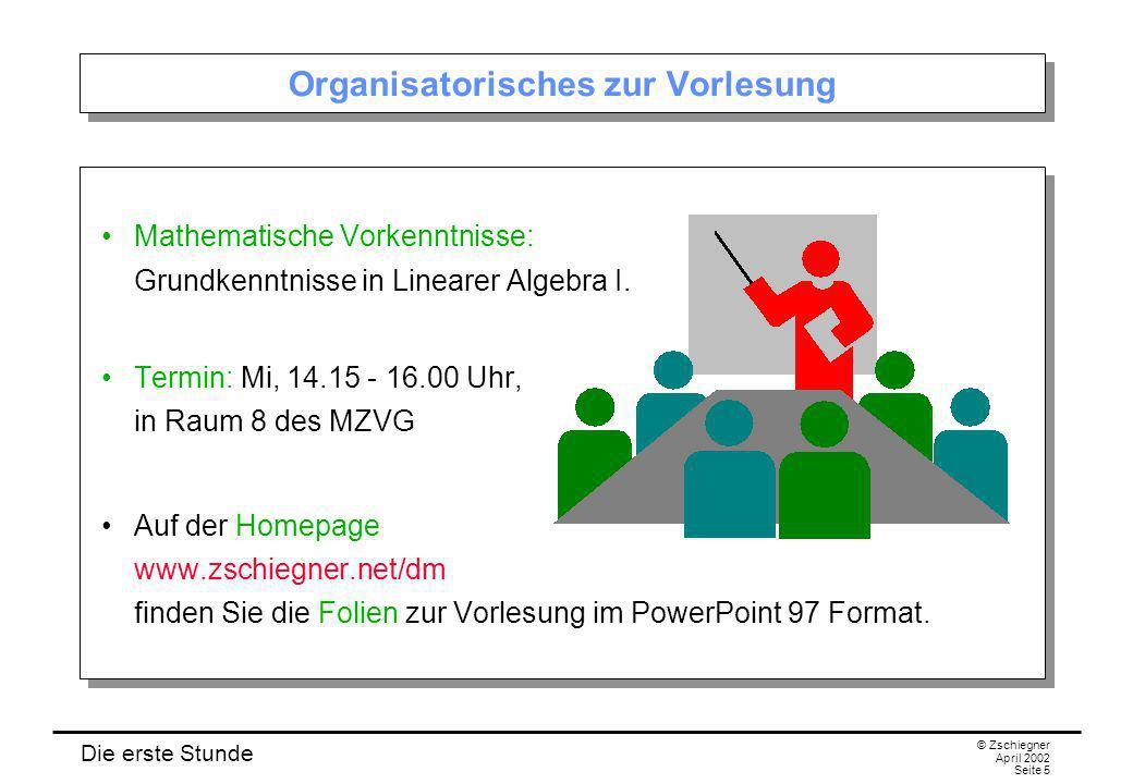 Organisatorisches zur Vorlesung