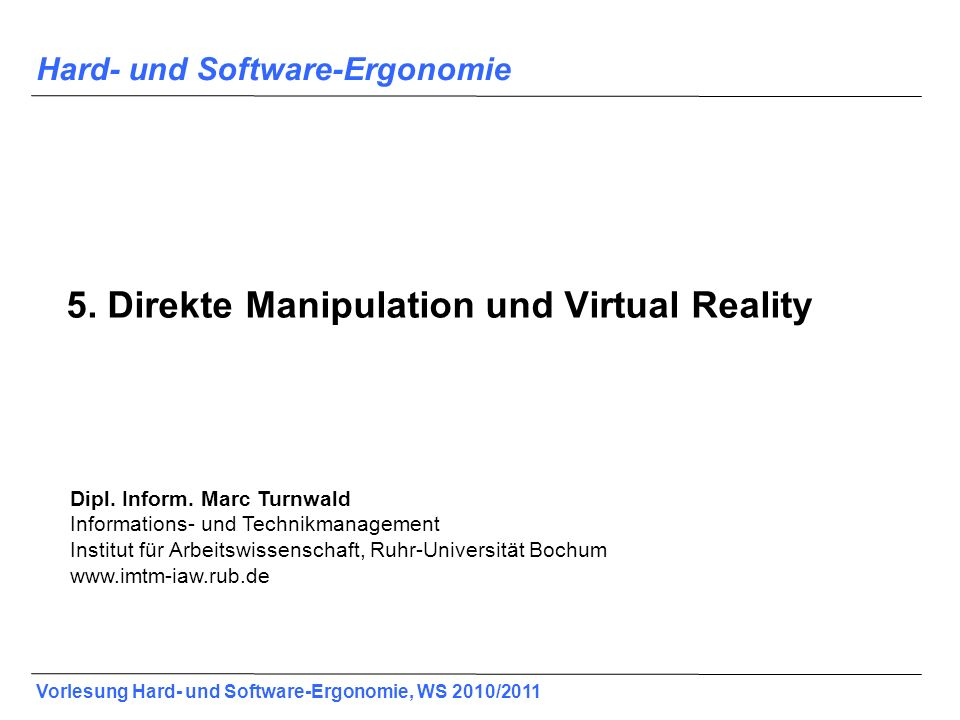 5. Direkte Manipulation und Virtual Reality