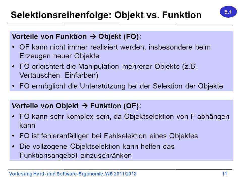 Selektionsreihenfolge: Objekt vs. Funktion