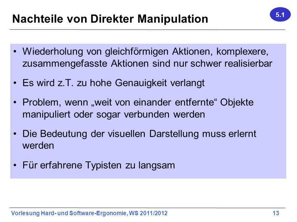 Nachteile von Direkter Manipulation