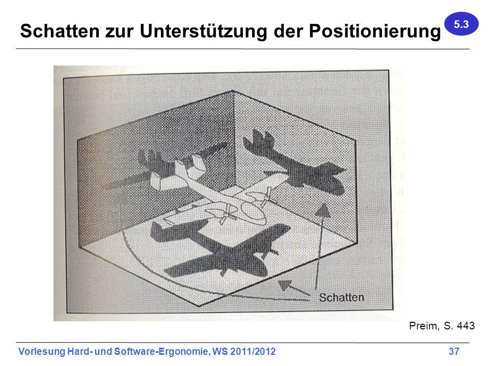 Schatten zur Unterstützung der Positionierung