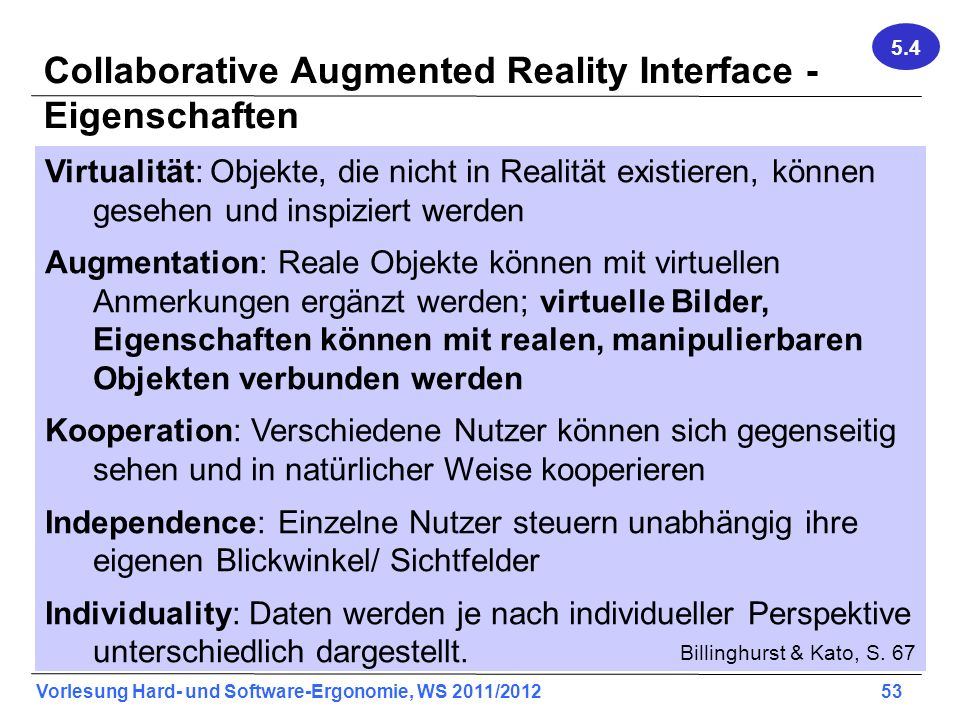 Collaborative Augmented Reality Interface - Eigenschaften