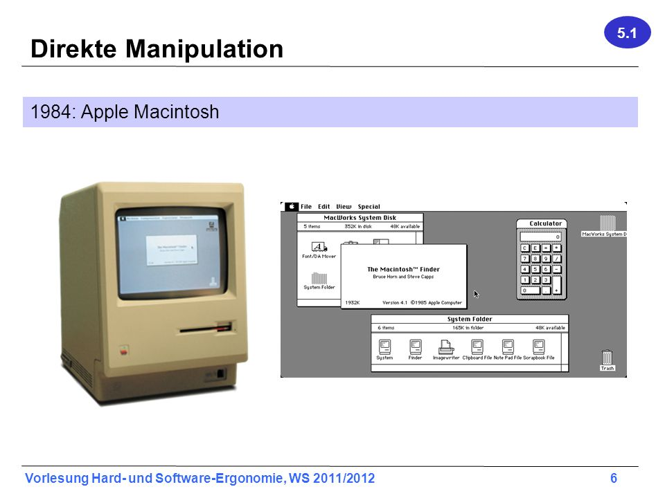 Direkte Manipulation 1984: Apple Macintosh 5.1