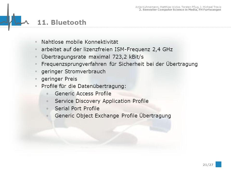 11. Bluetooth Nahtlose mobile Konnektivität
