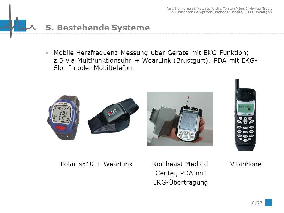 5. Bestehende Systeme