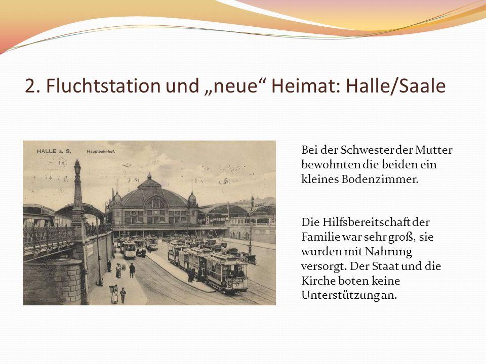 """2. Fluchtstation und """"neue Heimat: Halle/Saale"""