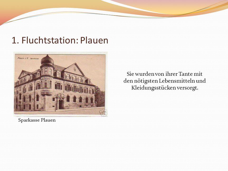 1. Fluchtstation: Plauen