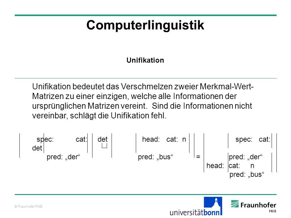 Computerlinguistik Unifikation.