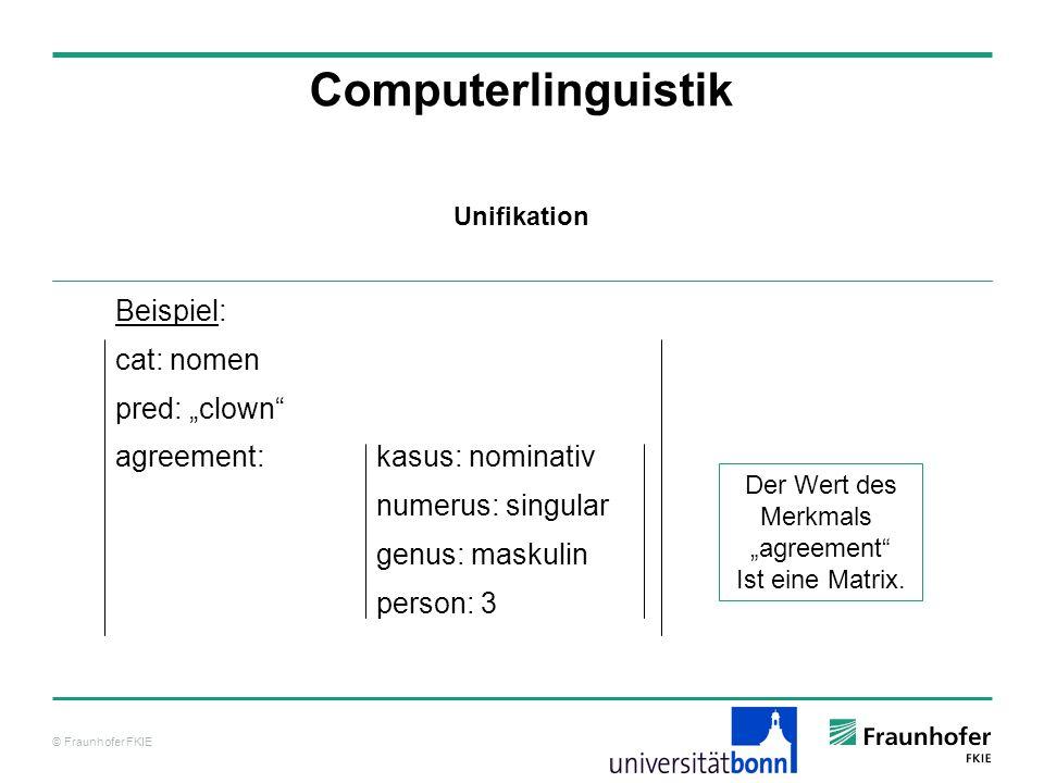 """Computerlinguistik Beispiel: cat: nomen pred: """"clown"""