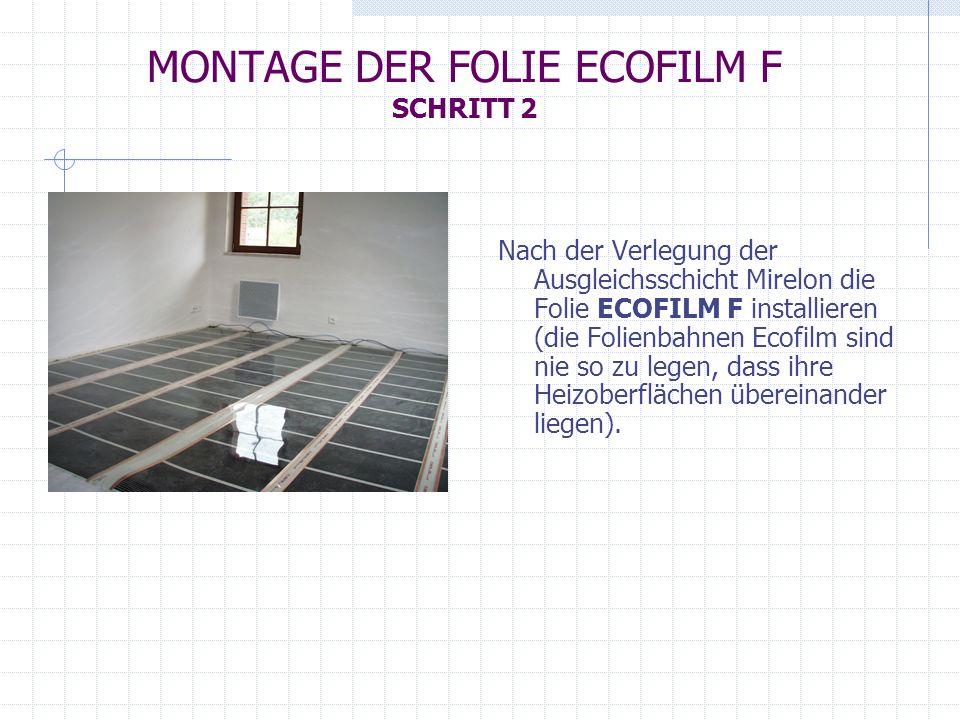 MONTAGE DER FOLIE ECOFILM F SCHRITT 2