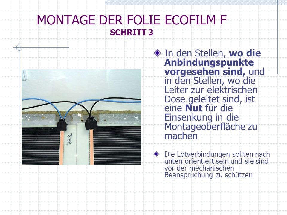 MONTAGE DER FOLIE ECOFILM F SCHRITT 3