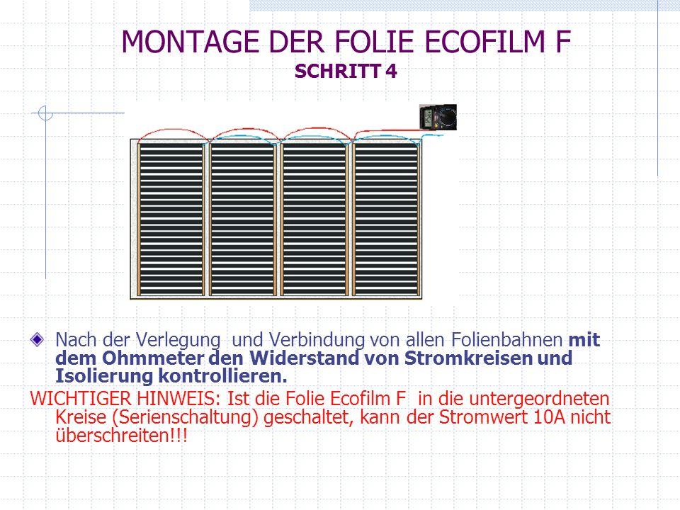 MONTAGE DER FOLIE ECOFILM F SCHRITT 4