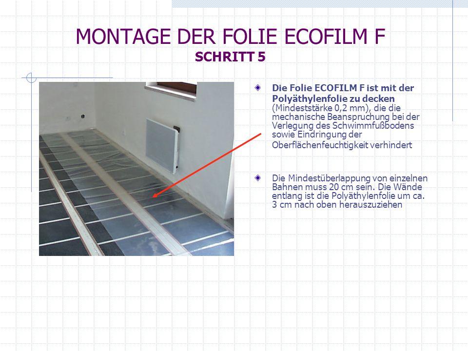 MONTAGE DER FOLIE ECOFILM F SCHRITT 5