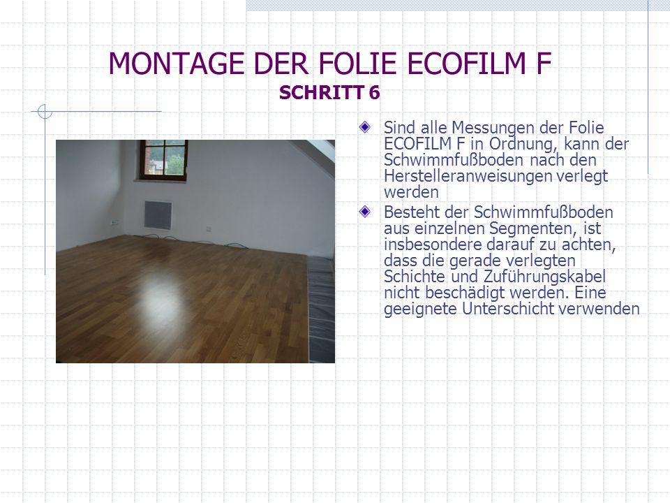MONTAGE DER FOLIE ECOFILM F SCHRITT 6